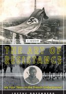 ROSENBERG--THE ART OF RESISTANCE cover